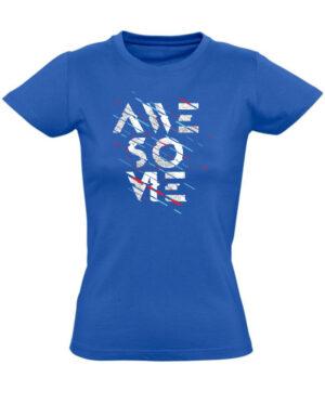 Tričko dámské modré Awesome