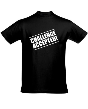Tričko pánská černé CHALLENGE ACCEPTED