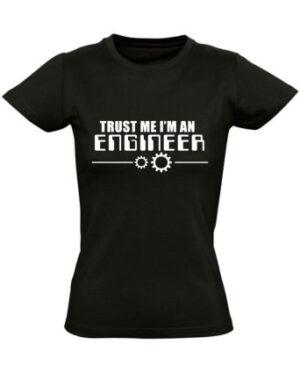Tričko dámské černé Trust me I'm a Engineer