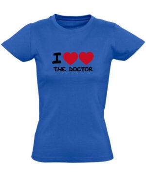 Tričko dámské modré I love the Doctor