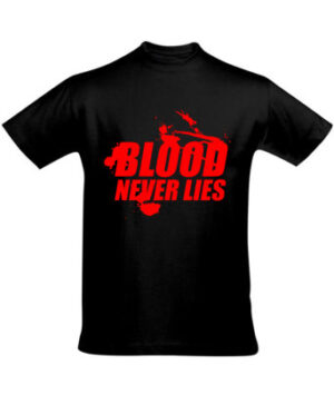 Tričko pánské černé Blood never lies