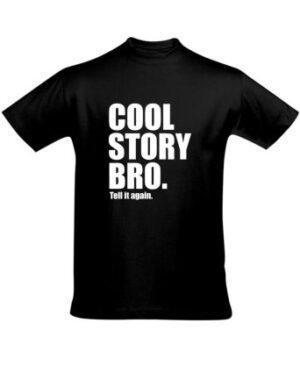 Tričko pánské černé Cool Story Bro