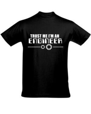Tričko pánské černé Trust me I'm a Engineer